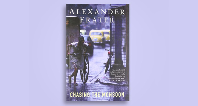 Chasing the Monsoon- Alexander Frater