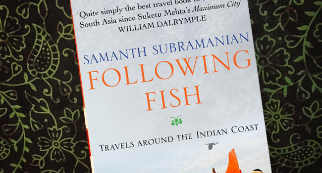 Following Fish: Travels Around the Indian Coast