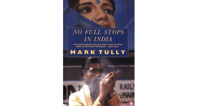 No Full Stops in India- Mark Tully
