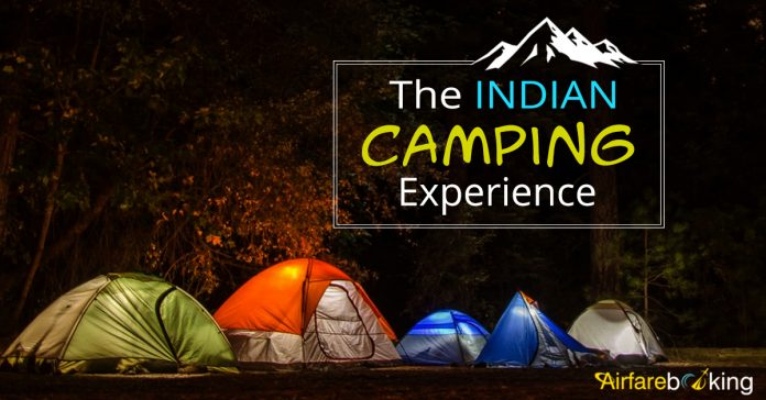 Ultimate Camping Experiences in India